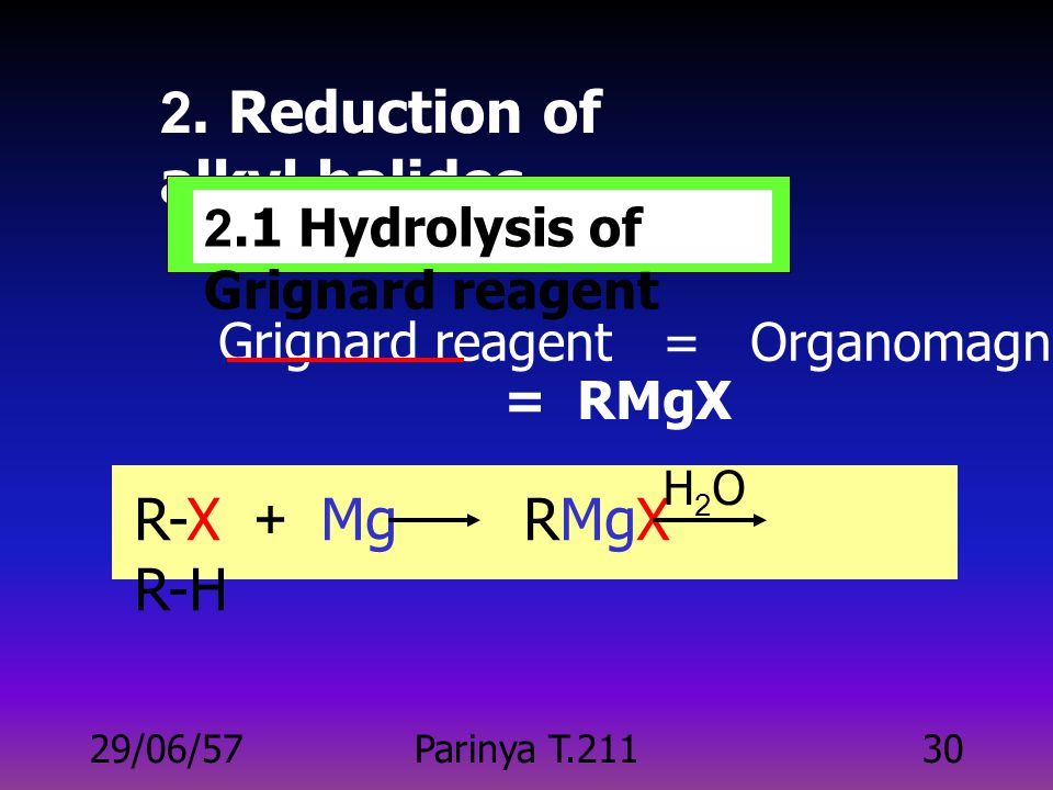 2. Reduction of alkyl halides