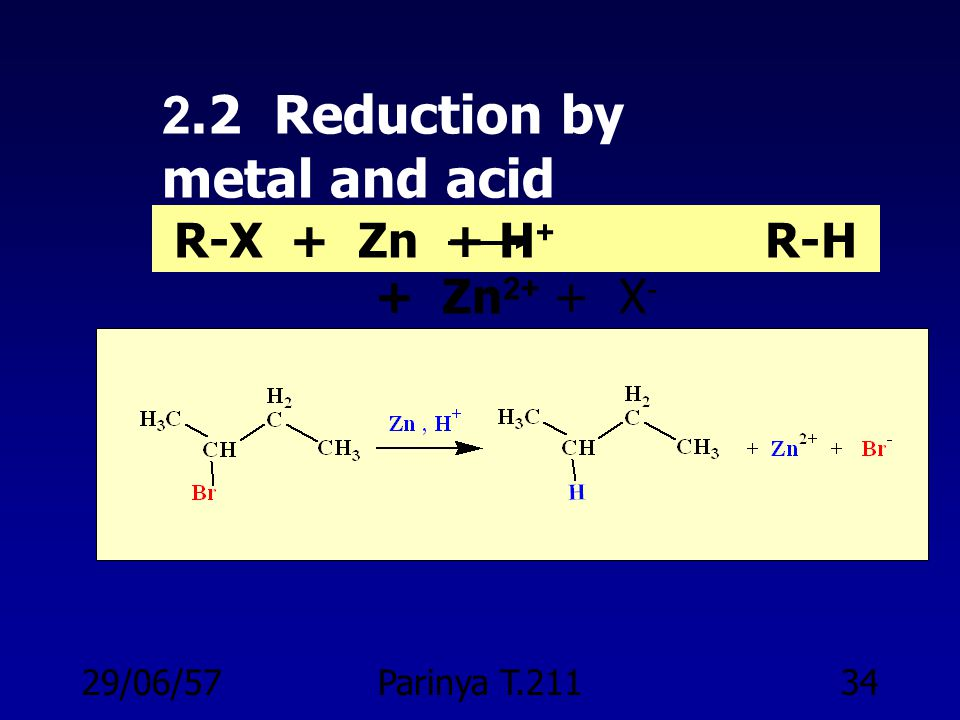 2.2 Reduction by metal and acid