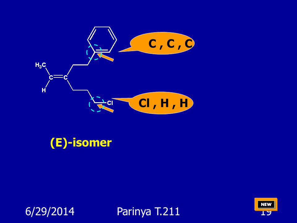 C , C , C Cl , H , H (E)-isomer 4/3/2017 Parinya T.211