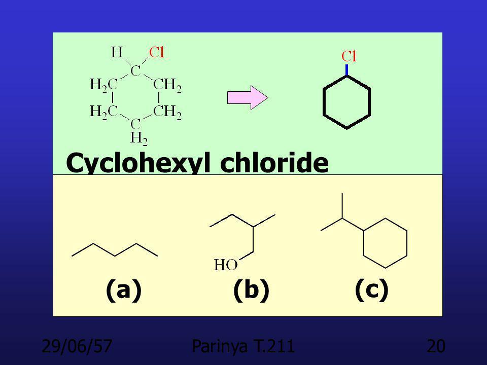 Cyclohexyl chloride (a) (b) (c) 03/04/60 Parinya T.211