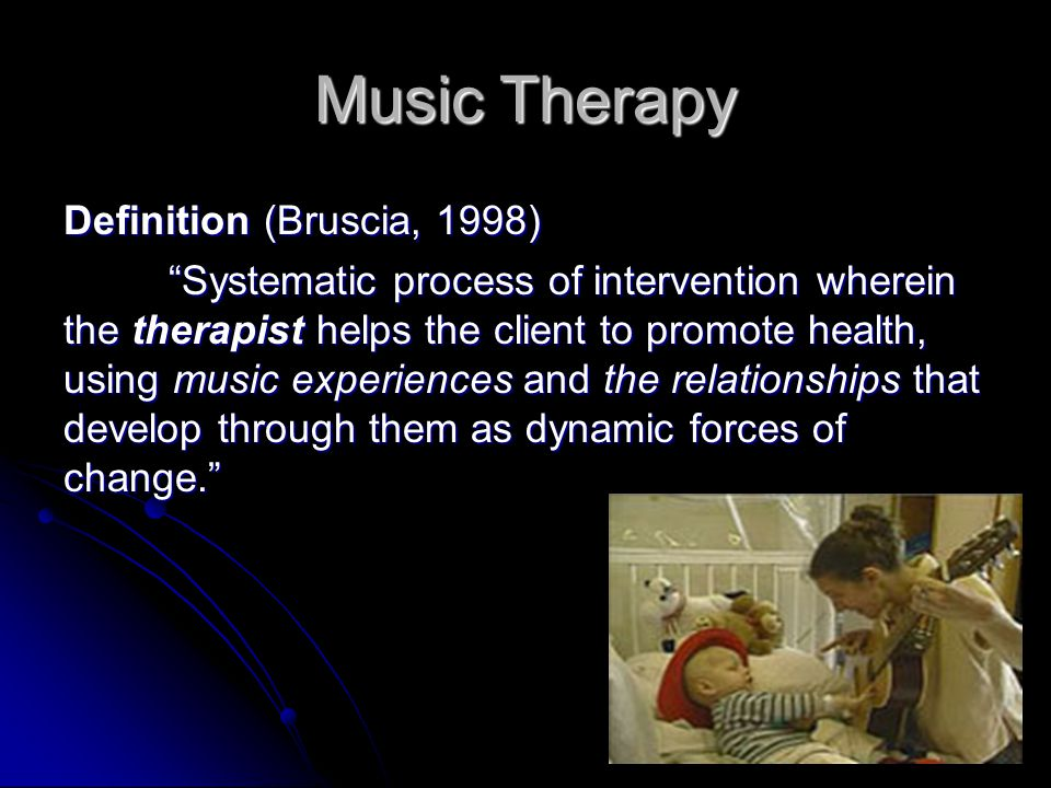 Music Therapy Definition (Bruscia, 1998)