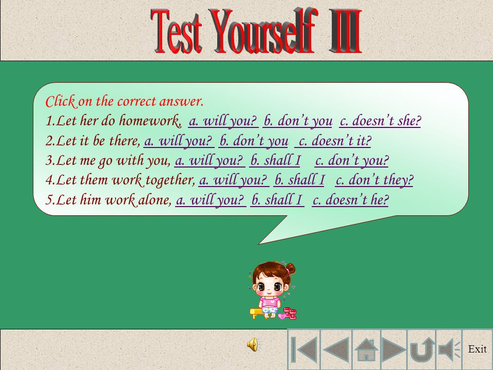Test Yourself III Click on the correct answer.
