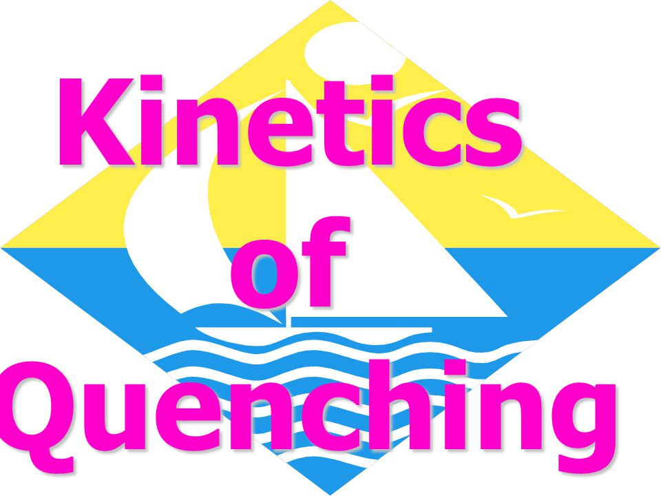 Kinetics of Quenching