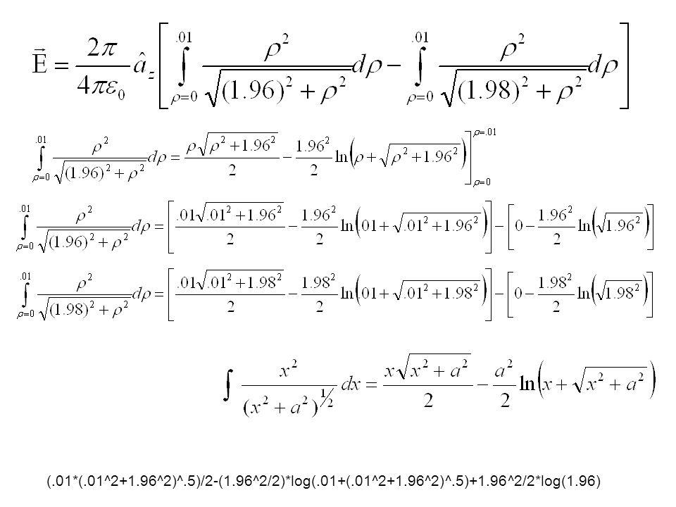 (. 01. (. 01^2+1. 96^2)^. 5)/2-(1. 96^2/2). log(. 01+(. 01^2+1. 96^2)^