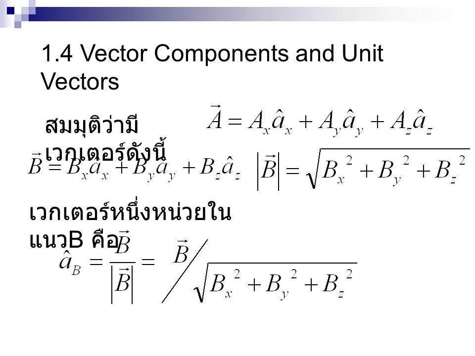 1.4 Vector Components and Unit Vectors