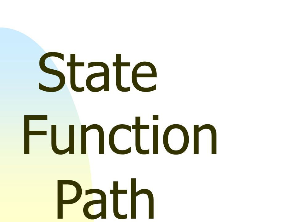 State Function Path Function