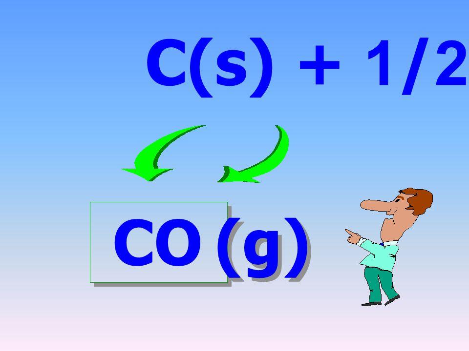 C(s) + 1/2 O2(g) CO (g)
