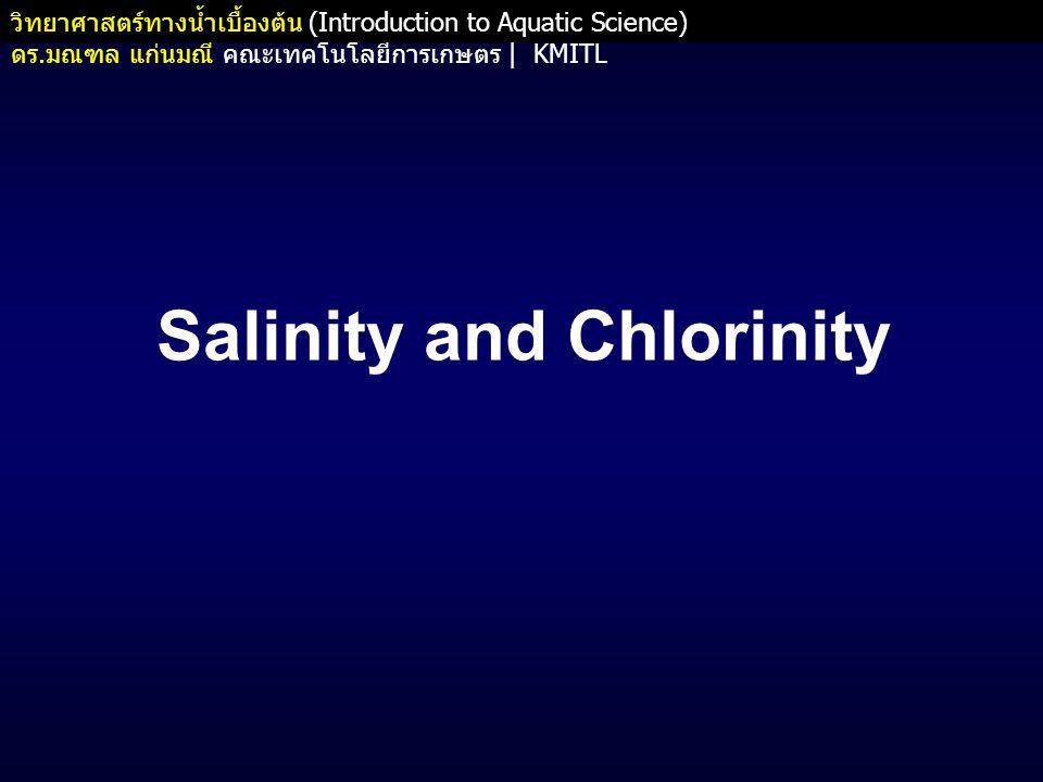 Salinity and Chlorinity