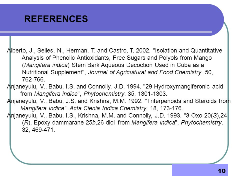 REFERENCES Alberto, J., Selles, N., Herman, T. and Castro, T Isolation and Quantitative.