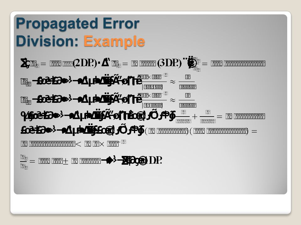 Propagated Error Division: Example