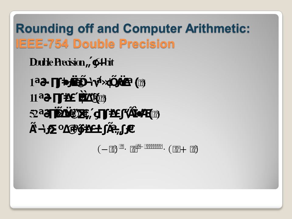 Rounding off and Computer Arithmetic: IEEE-754 Double Precision