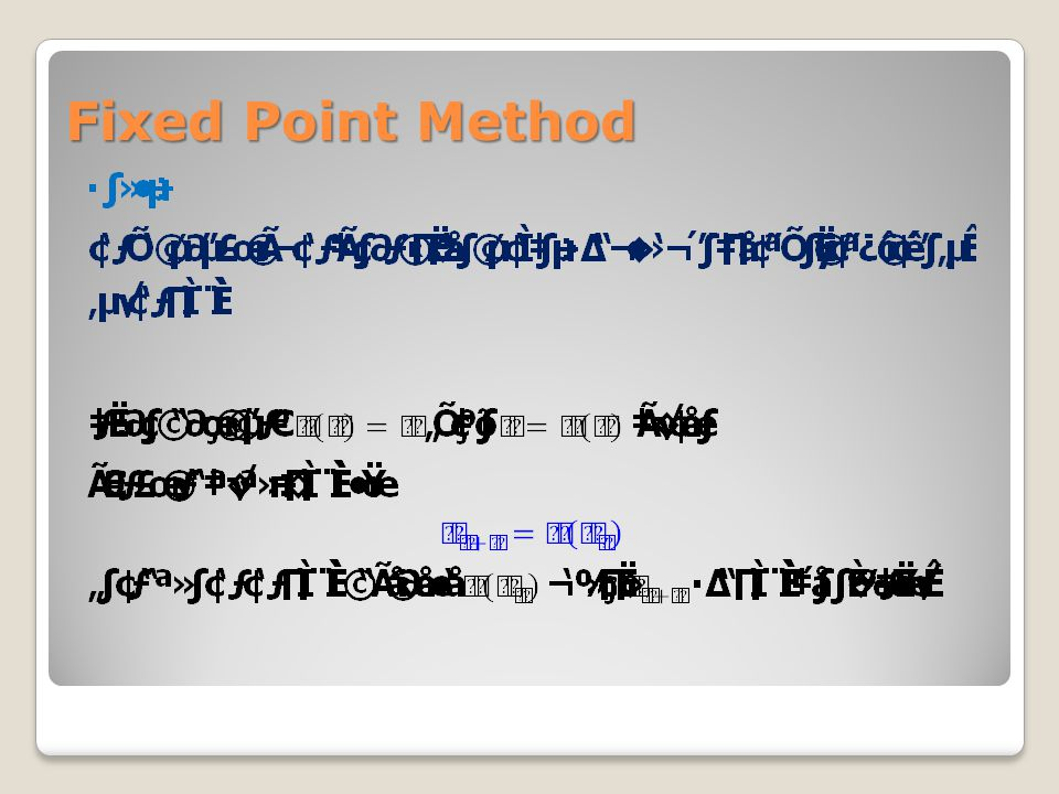 Fixed Point Method