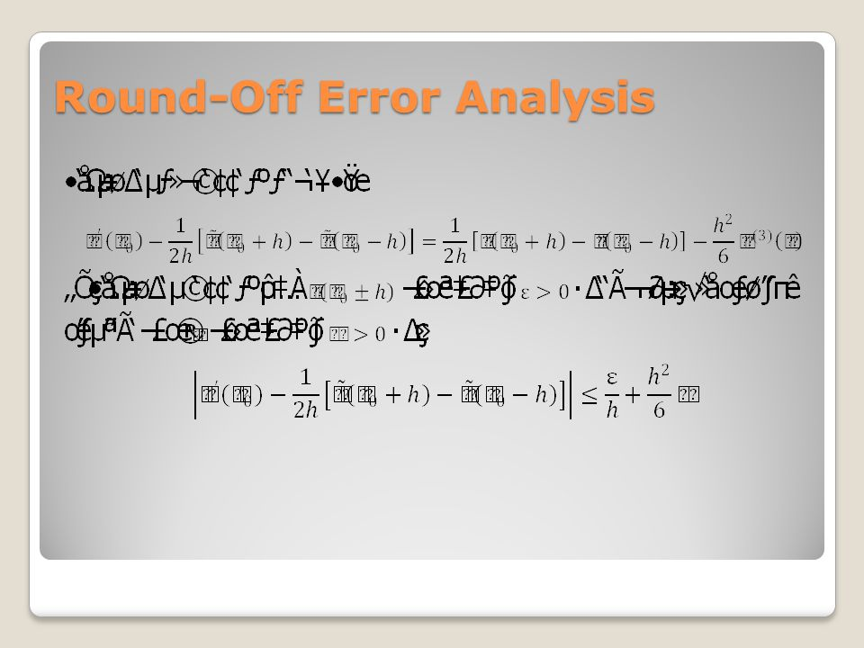 Round-Off Error Analysis