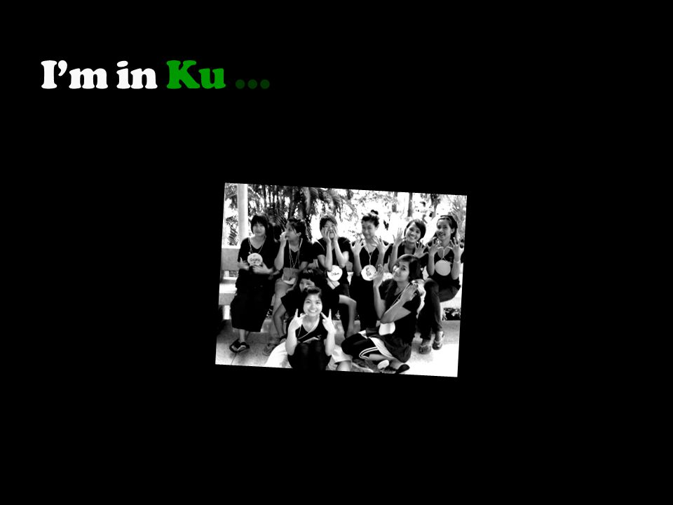 I'm in Ku …