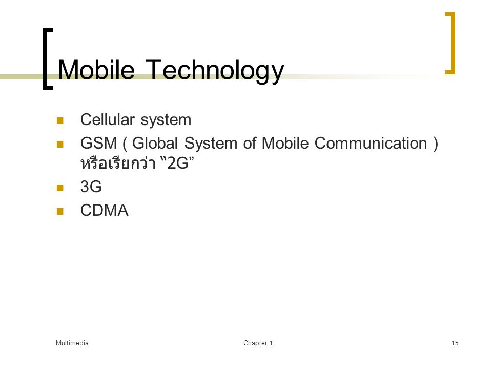Mobile Technology Cellular system