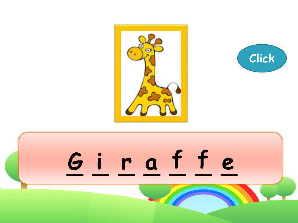 Click _ _ _ _ _ _ _ f f G i r a e