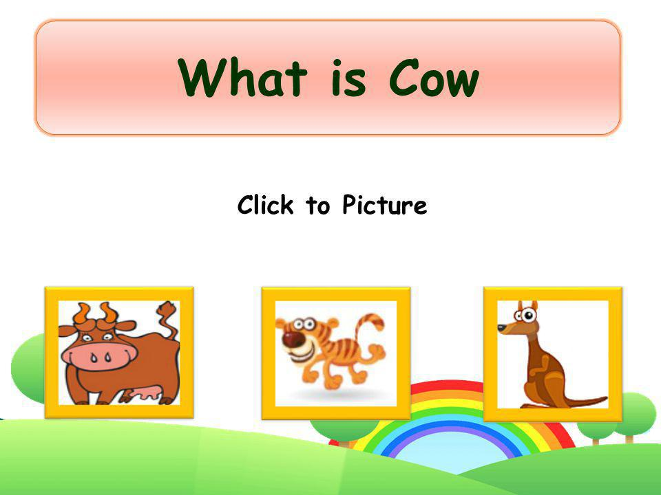 What is Cow Click to Picture