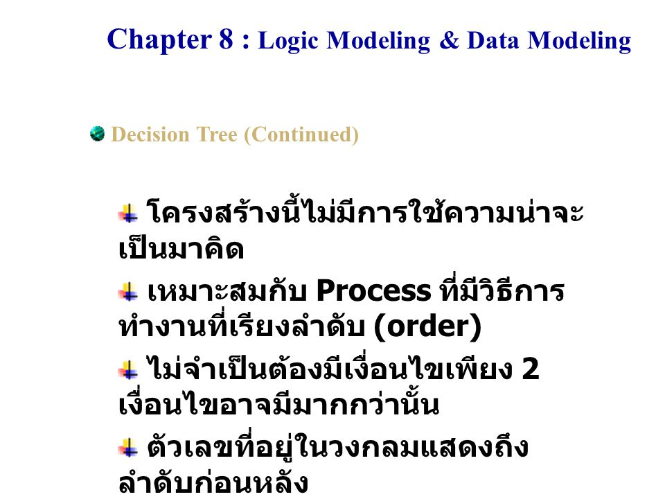 Chapter 8 : Logic Modeling & Data Modeling