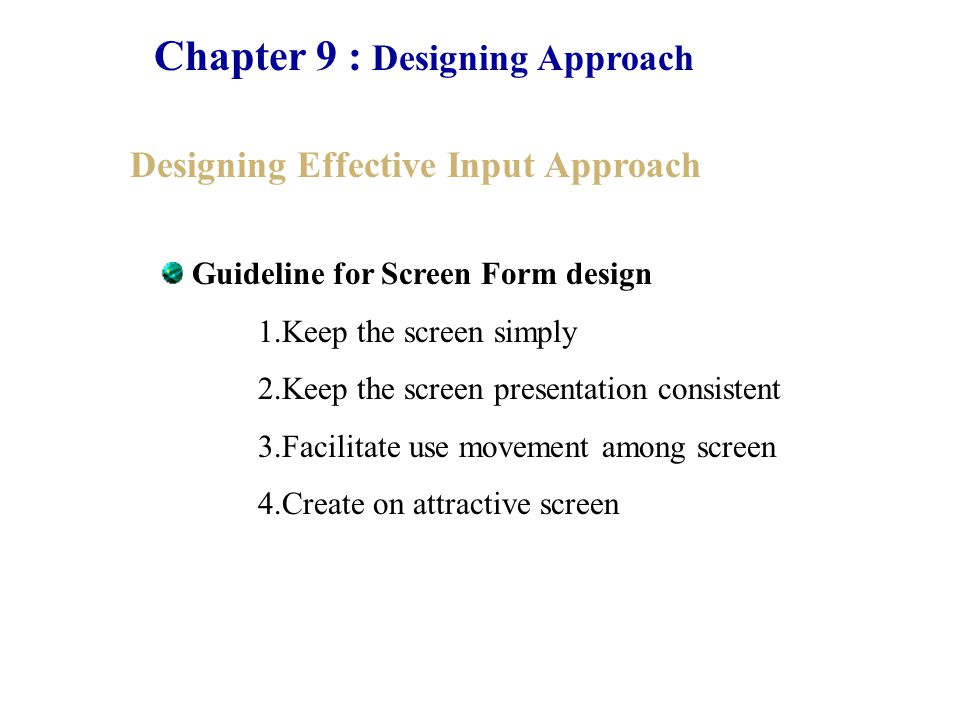 Chapter 9 : Designing Approach