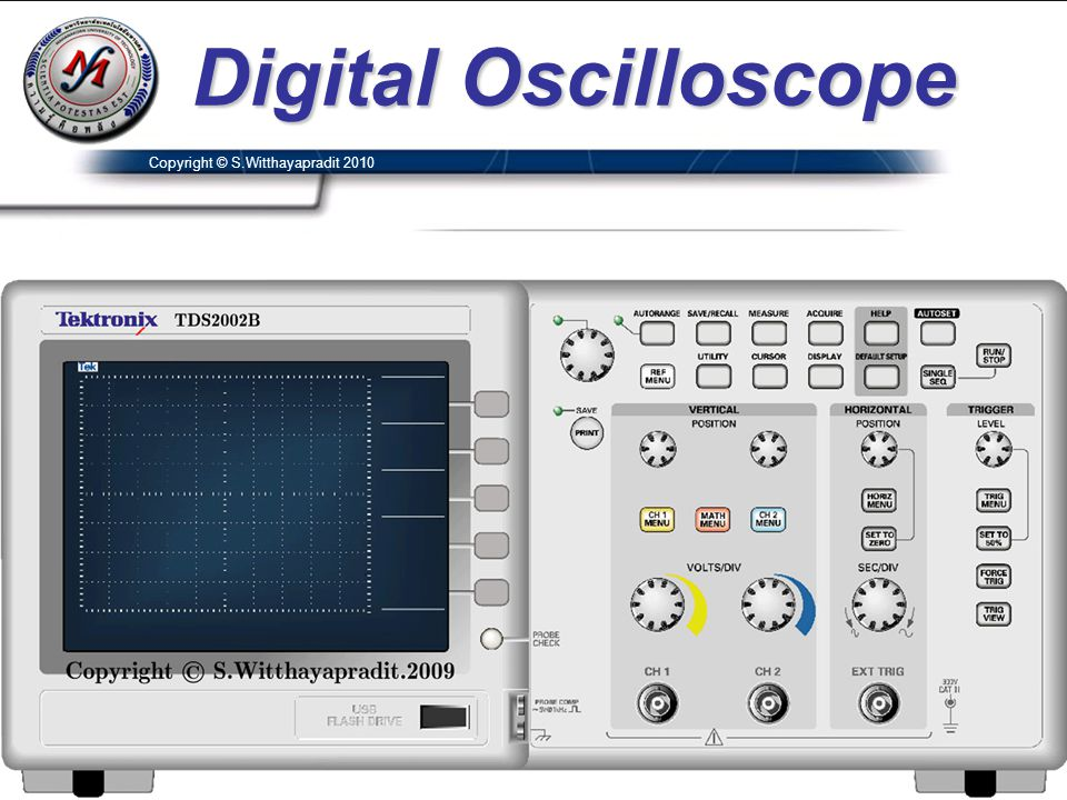 Digital Oscilloscope Copyright © S.Witthayapradit 2010