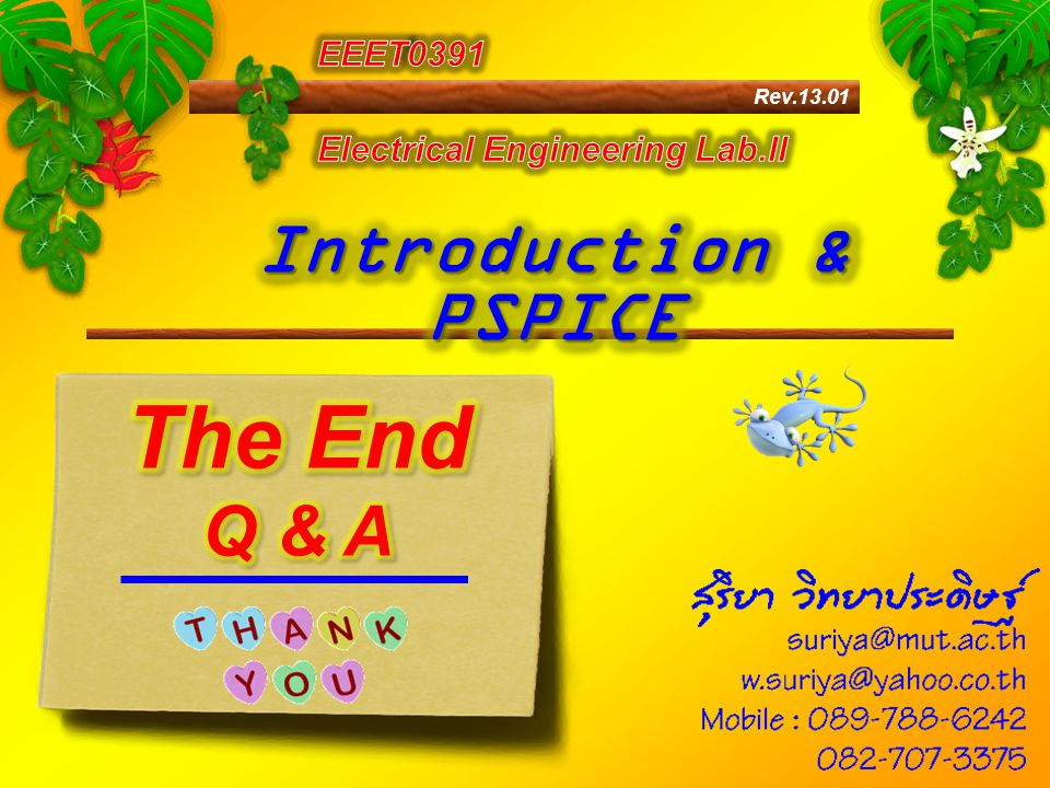 The End Introduction & PSPICE Q & A EEET0391