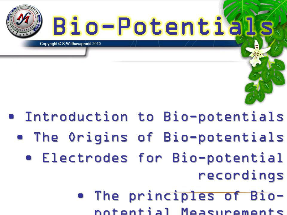 Bio-Potentials Introduction to Bio-potentials