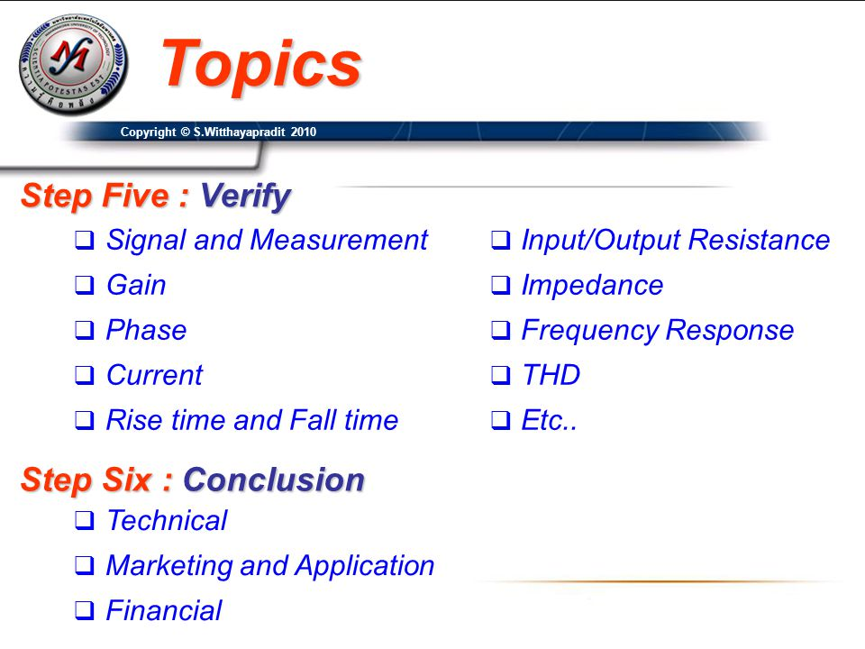 Topics Step Five : Verify Step Six : Conclusion Signal and Measurement