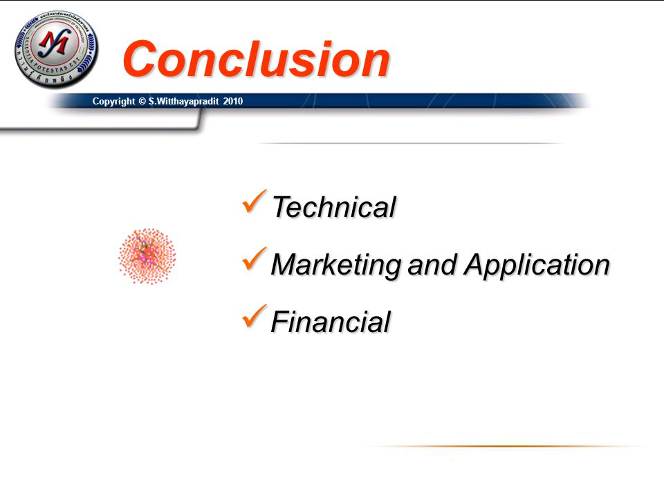 Conclusion Technical Marketing and Application Financial