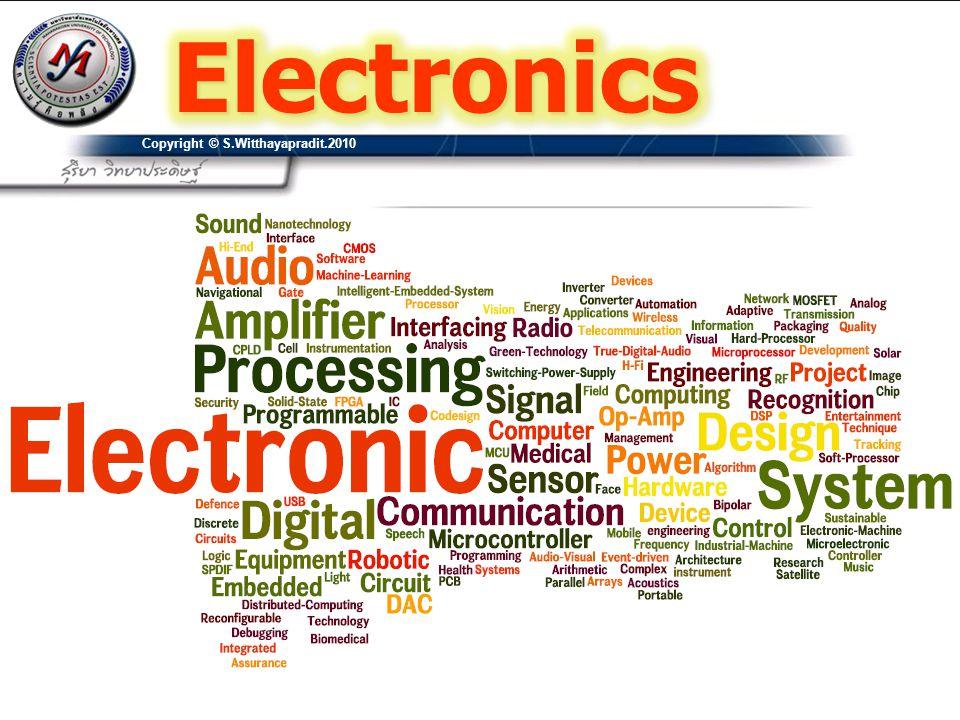 Electronics การเรียนรู้ การค้นคว้า ทักษะ /ประสพการณ์