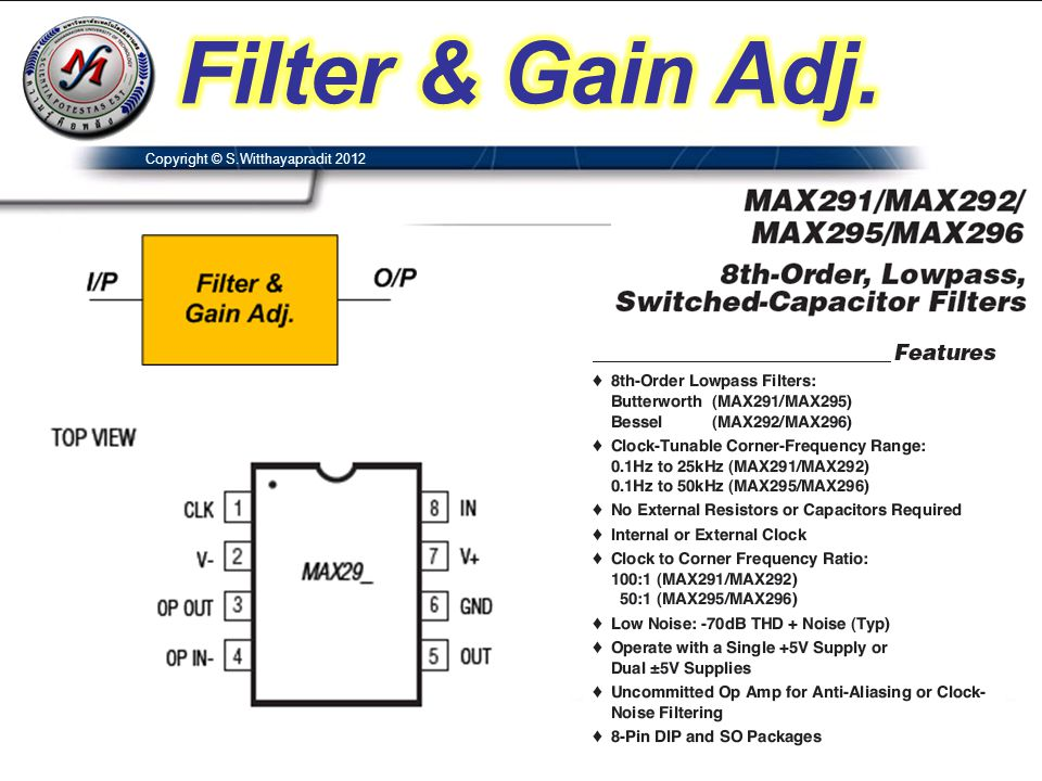 Filter & Gain Adj. Copyright © S.Witthayapradit 2012