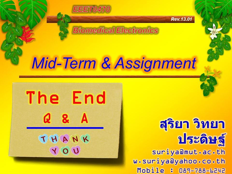 The End Mid-Term & Assignment Q & A สุริยา วิทยาประดิษฐ์ EEET0470