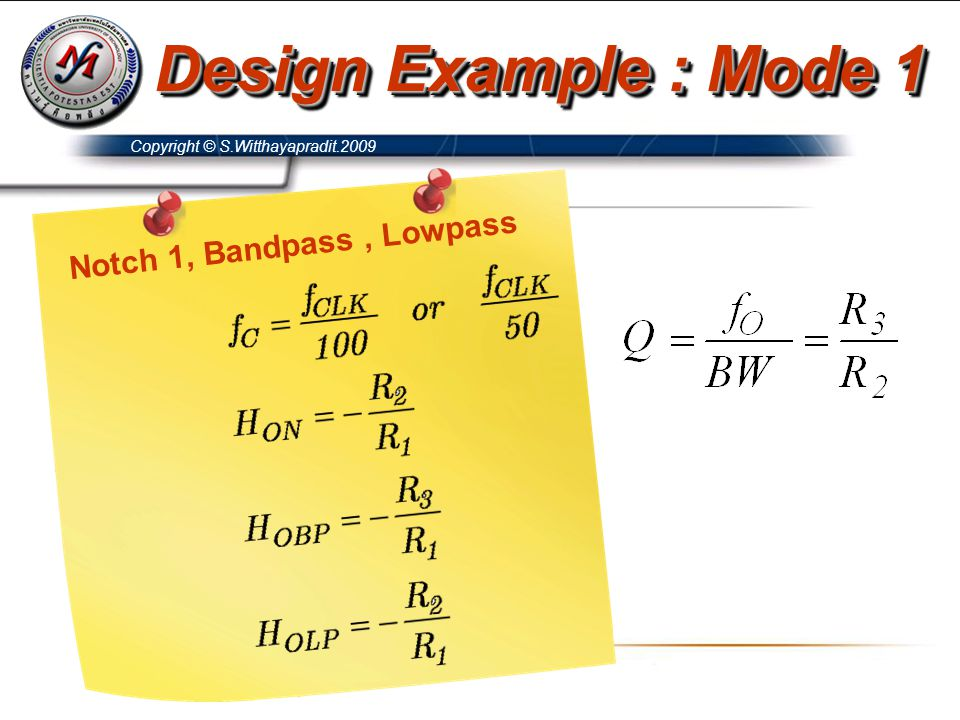 Design Example : Mode 1 Notch 1, Bandpass , Lowpass