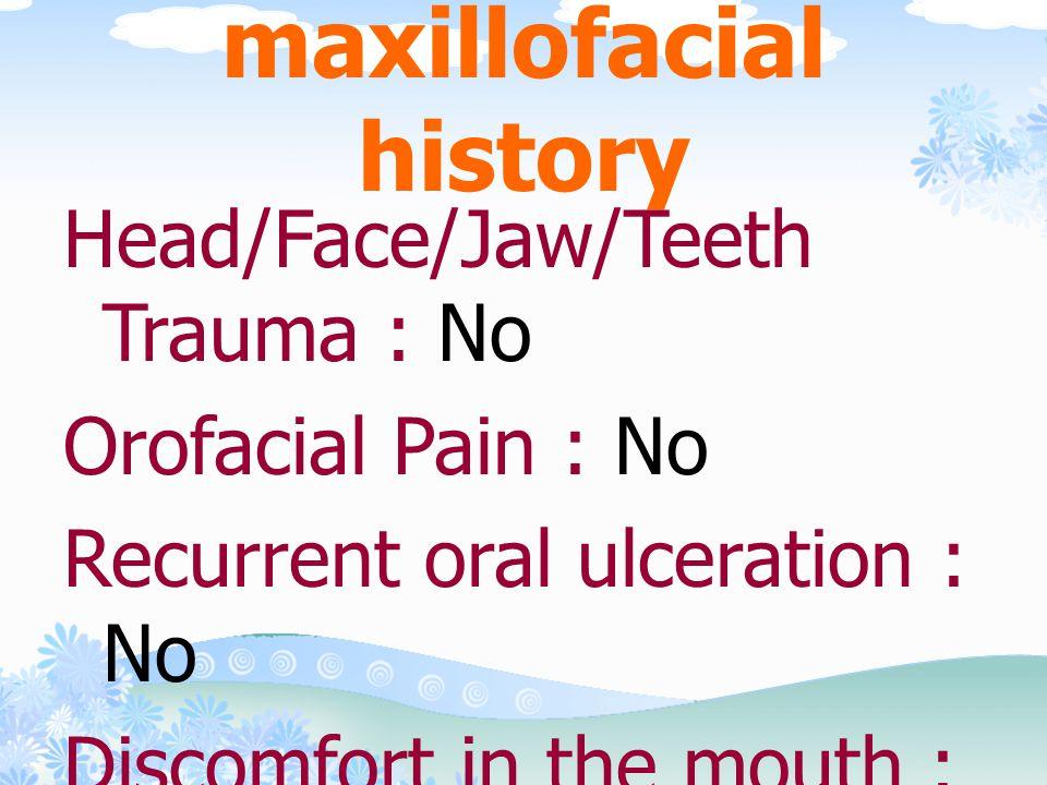Oral and maxillofacial history
