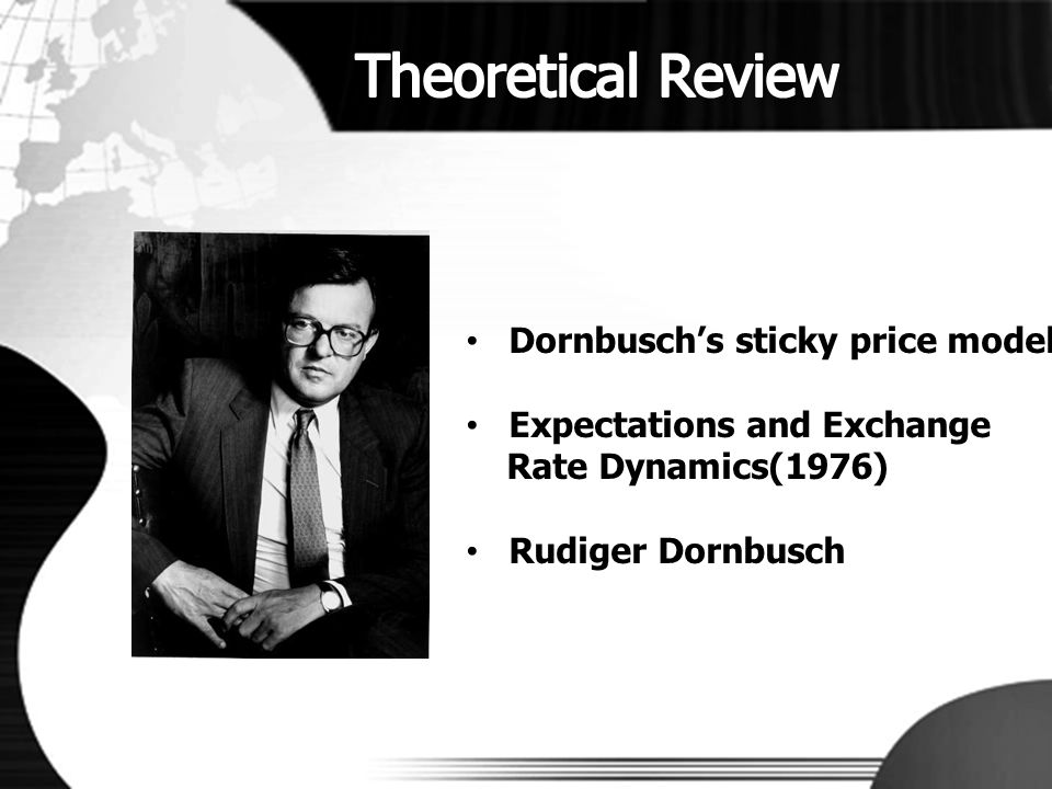 Theoretical Review Dornbusch's sticky price model