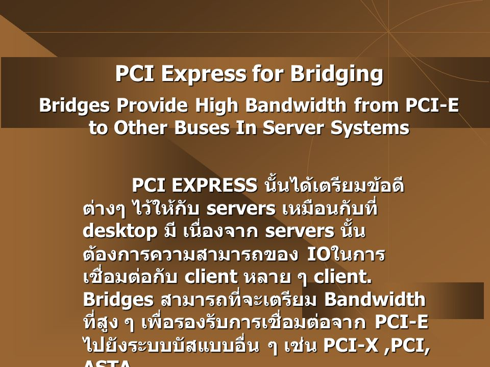 PCI Express for Bridging