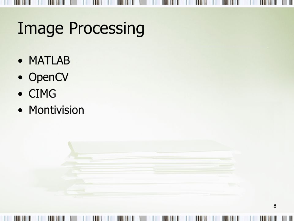 Image Processing MATLAB OpenCV CIMG Montivision
