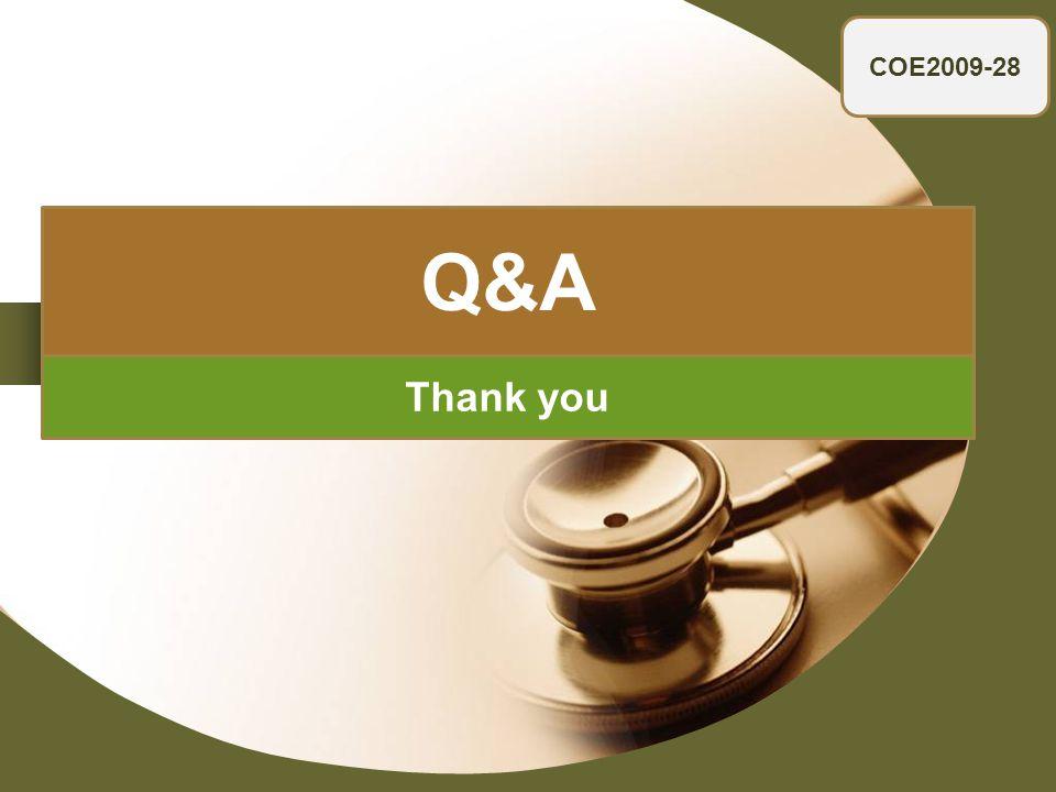 COE2009-28 Q&A Thank you