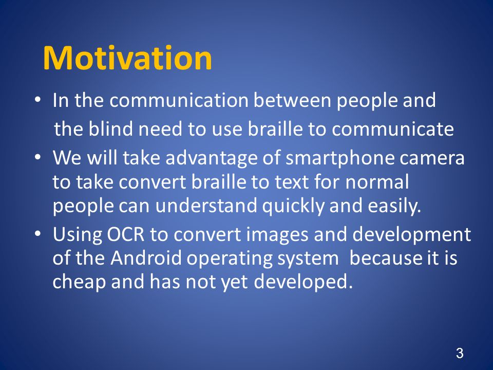 Motivation In the communication between people and