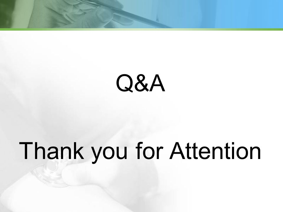 Q&A Thank you for Attention