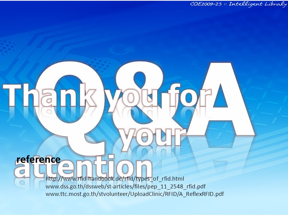 Q&A Thank you for your attention reference