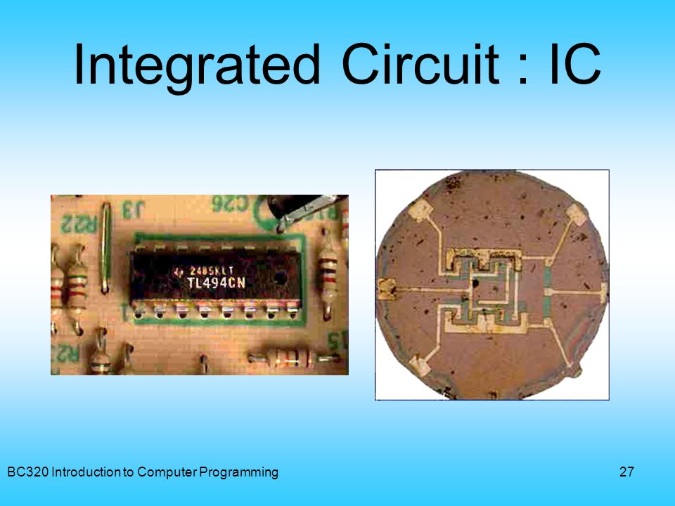 Integrated Circuit : IC