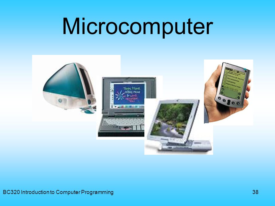Microcomputer BC320 Introduction to Computer Programming
