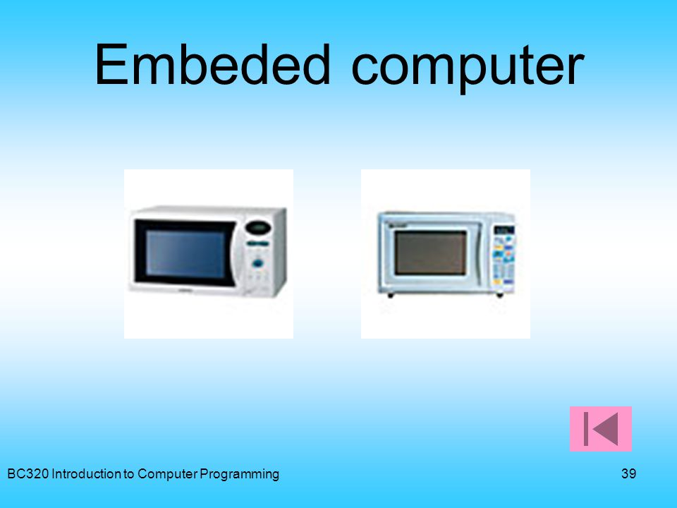 Embeded computer BC320 Introduction to Computer Programming