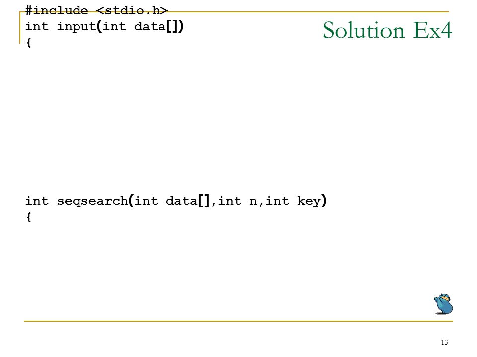Solution Ex4 #include <stdio.h> int input(int data[]) {