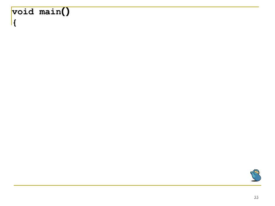 void main() {