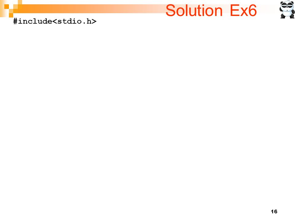 Solution Ex6 #include<stdio.h>