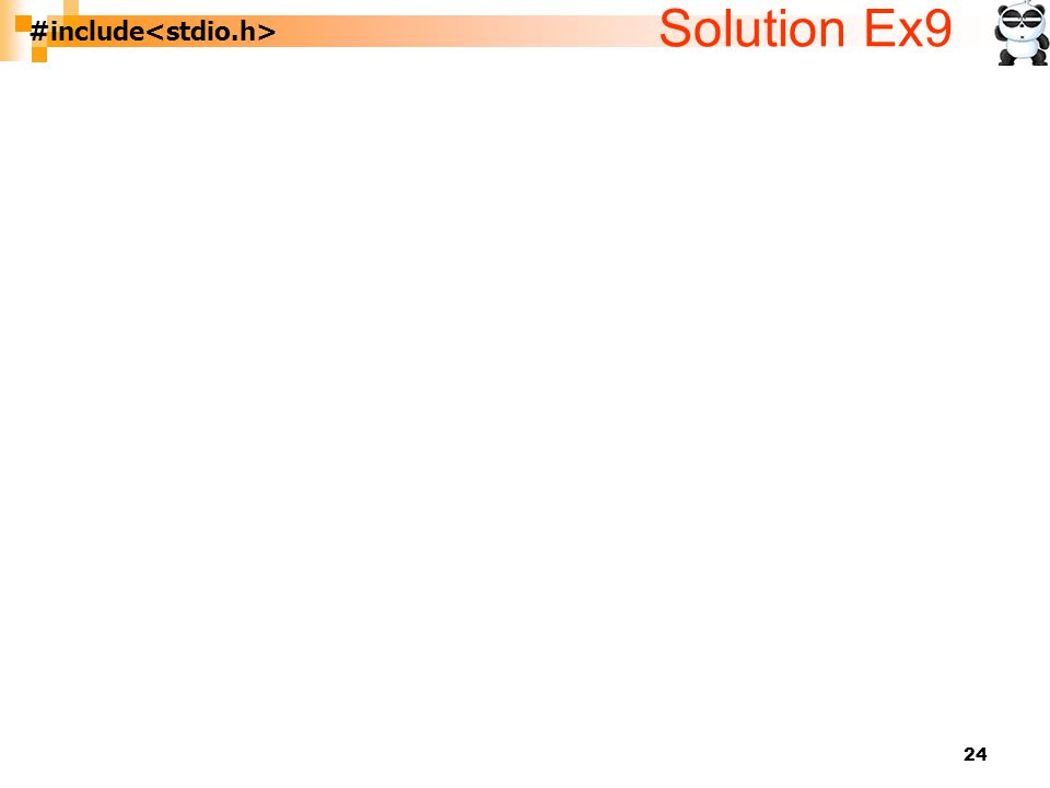 Solution Ex9 #include<stdio.h>