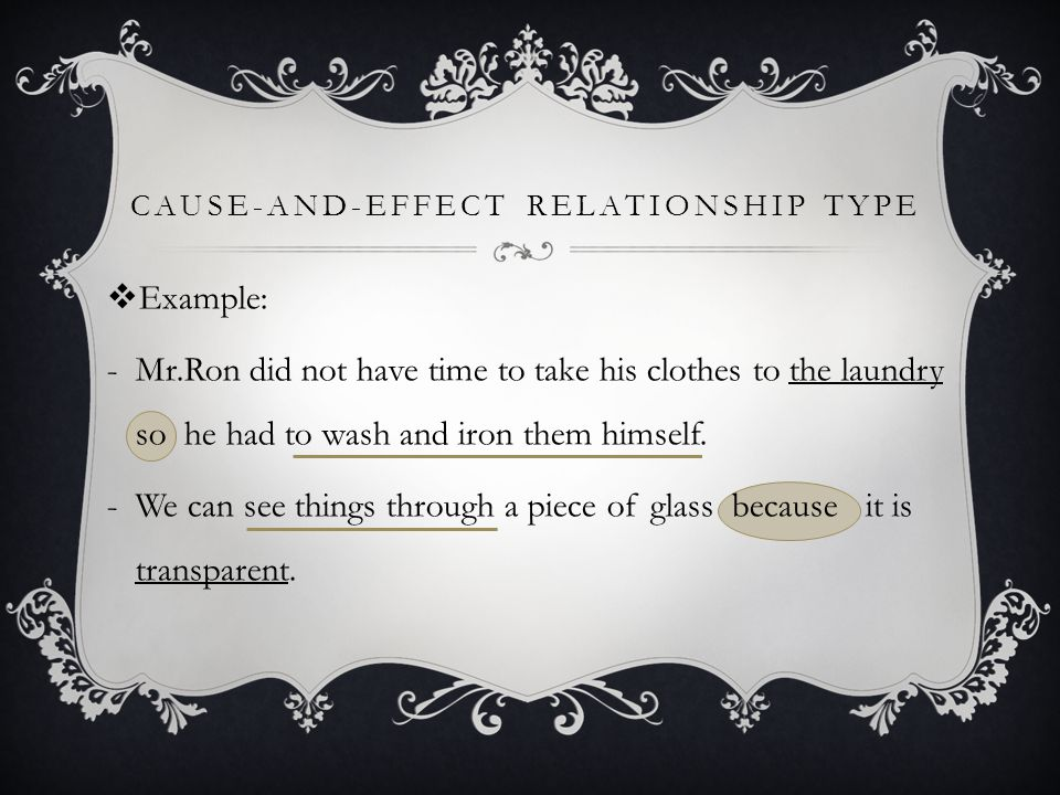 Cause‑and‑Effect Relationship Type