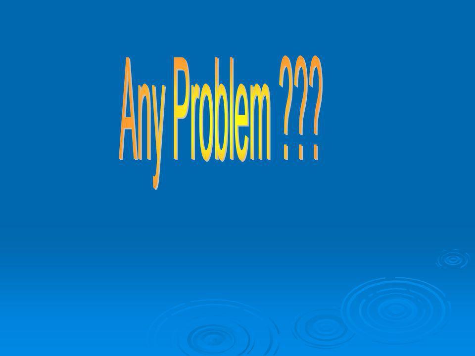 Any Problem