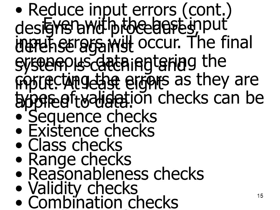 Reduce input errors (cont.)